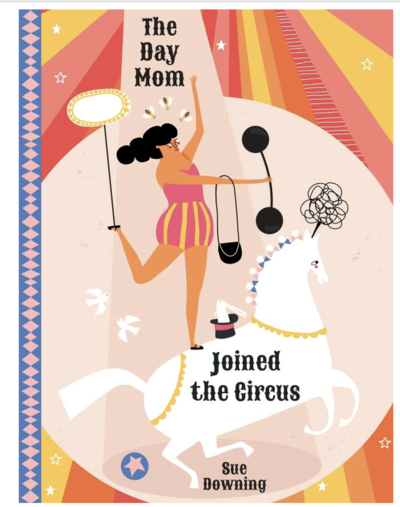 the-day-mom-joined-the-circus-sellars-publishing